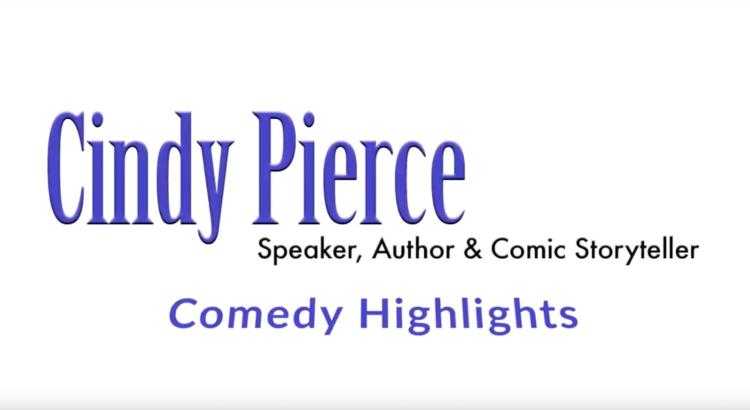 Cindy Pierce's Comedy Highlights